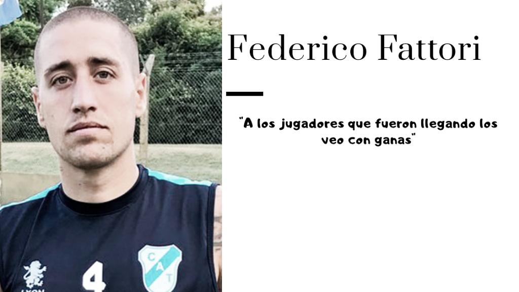 "Entrevista. Federico Fattori: ""Vamos a ser un equipo duro que va a pelear hasta el final"""