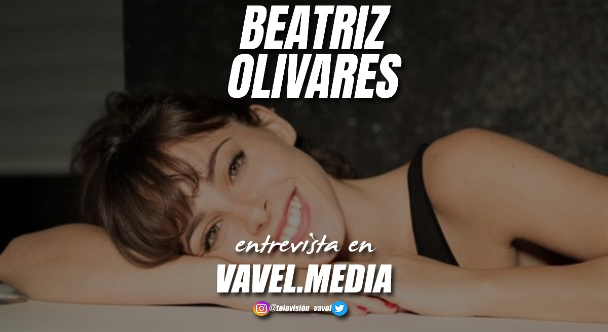 """Entrevista. Beatriz Olivares: """"En '30 Monedas' me hicieron un cambio de look muy radical"""""""