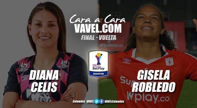 Cara a cara: Diana Celis vs Gisela Robledo