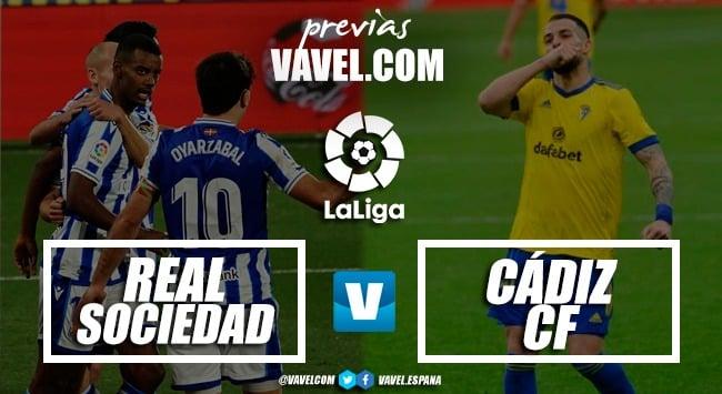 Previa Real Sociedad - Cádiz: A puntuar para seguir respirando