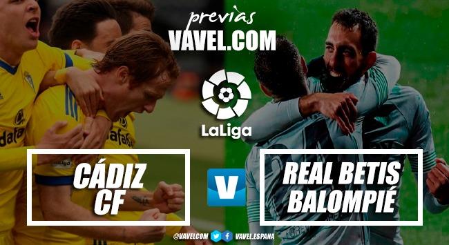 Previa Cádiz CF - Real Betis: gran colofón a la fiesta andaluza