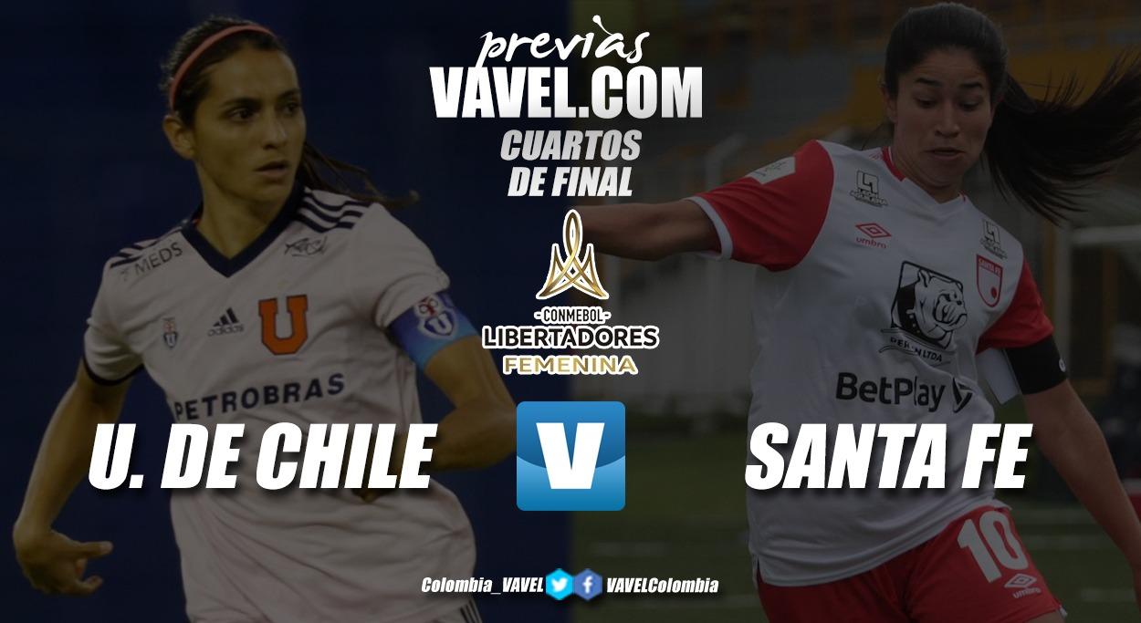 Previa Universidad de Chile vs Independiente Santa Fe: 'leonas' avistando la semifinal