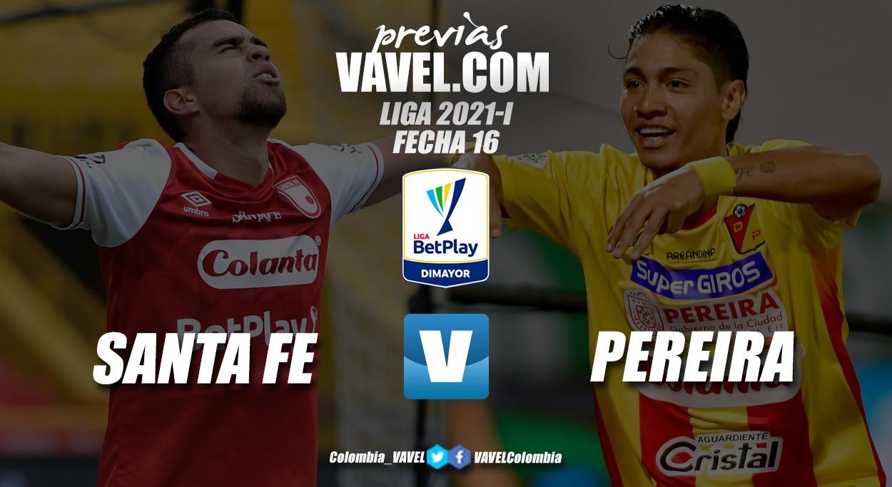 Previa Independiente Santa Fe vs. Deportivo Pereira: a un Pereira del liderato