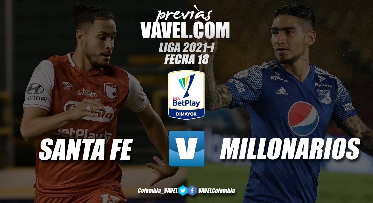 Previa Independiente Santa Fe vs. Millonarios: el liderato contra la necesidad