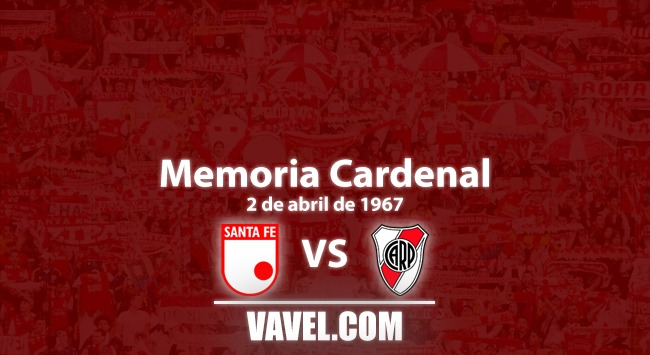 Memoria Cardenal: Santa Fe - River Plate el primer juego de libertadores
