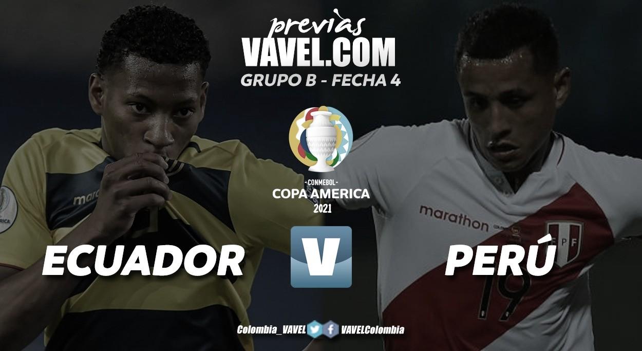 Previa Ecuador vs Perú: una pelea por los cuartos de final