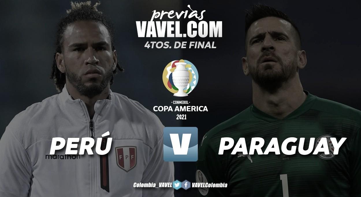 "Perú vs Paraguay: por un boleto al ""Top 4"""