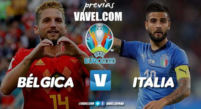 Previa Bélgica vs Italia: Camino a Londres