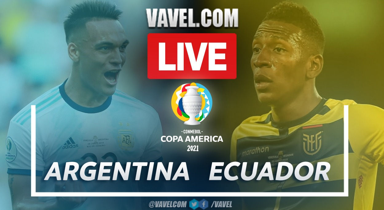 Goals and Highlights of Argentina 3-0 Ecuador on Copa América 2021