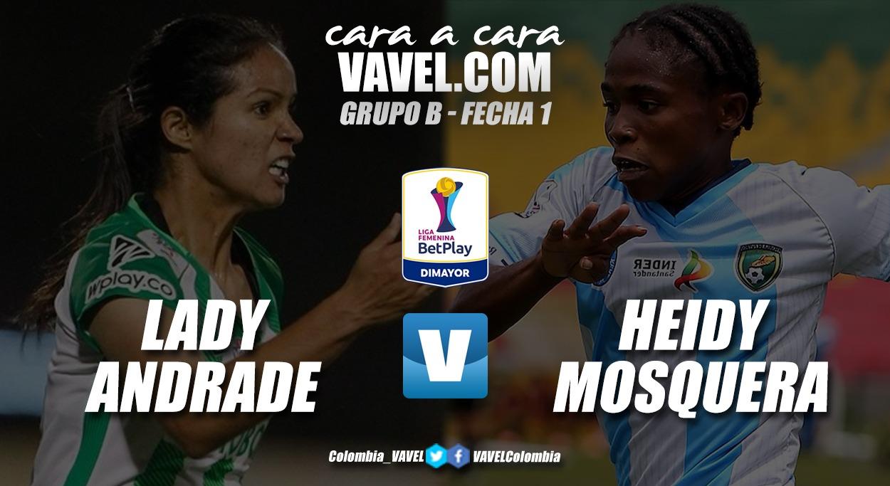 Cara a cara: Lady Andrade vs Heidy Mosquera