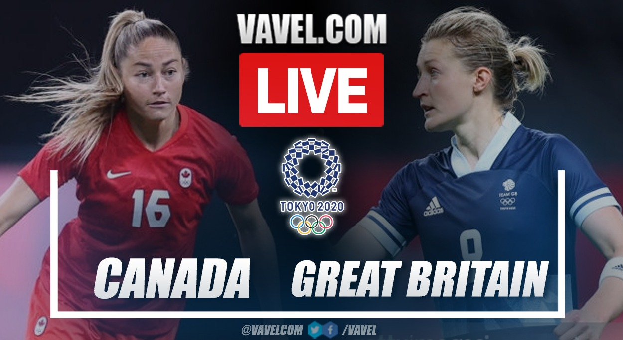 Goals and Highlights Canada vs Great Britain in Tokyo 2020
