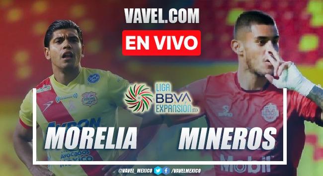 Goles y resumen del Atlético Morelia 2-2 Mineros Liga de Expansión MX