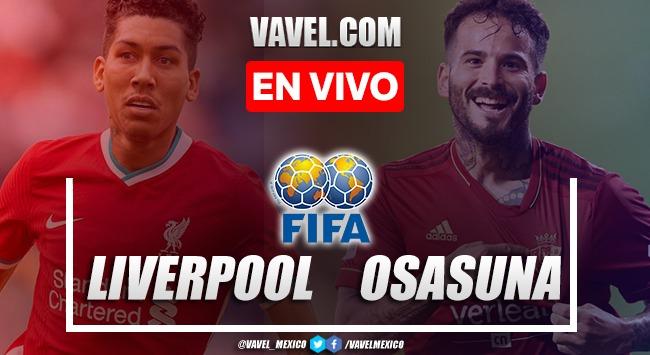 Goles y resumen del Liverpool 3-1 Osasuna en Amistoso 2021