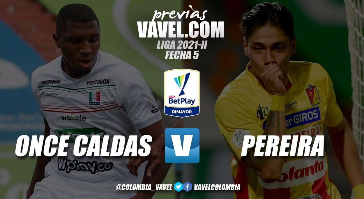 Previa Once Caldas vs Pereira: obligados a ir por la victoria