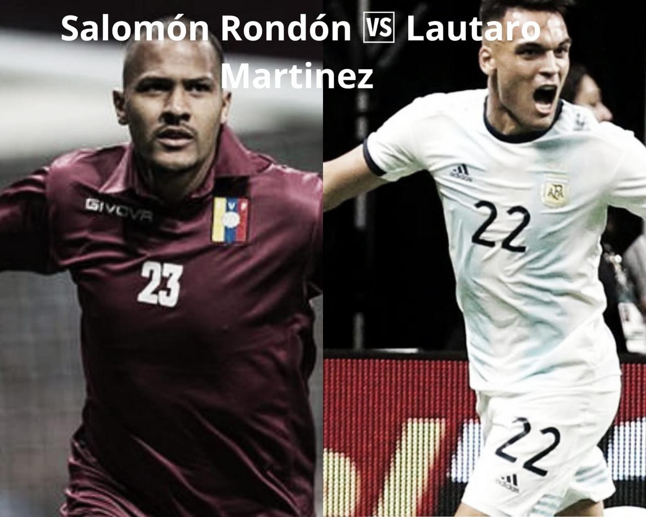 Lautaro vs Rondón: La juventud del Toro vs la experiencia del Rey