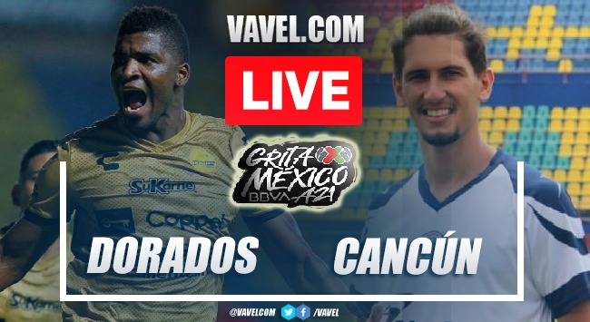 Goals and Highlights of Dorados 2-0 Cancun on Matchday 6 of Liga de Expansion MX