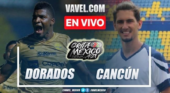 Goles y Resumen del Dorados 2-0 Cancún en la jornada 6 de la Liga de Expansión MX