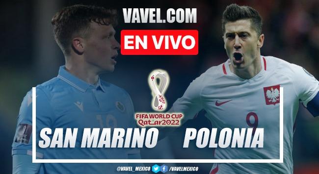 Goles y resumen del San Marino 1-7 Polonia en Eliminatorias Qatar 2022