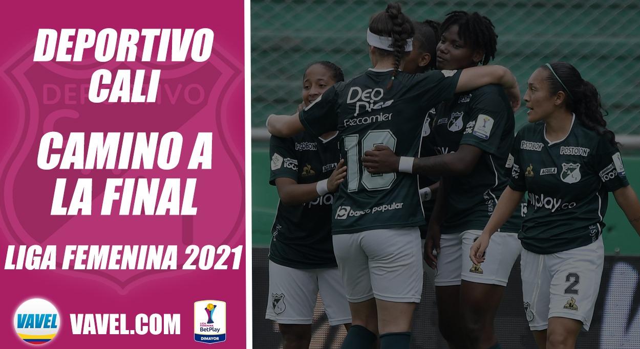 Liga Femenina BetPlay 2021, camino a la final: Deportivo Cali