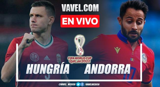 Goles y resumen del Hungría 2-1 Andorra en Eliminatorias de Qatar 2022