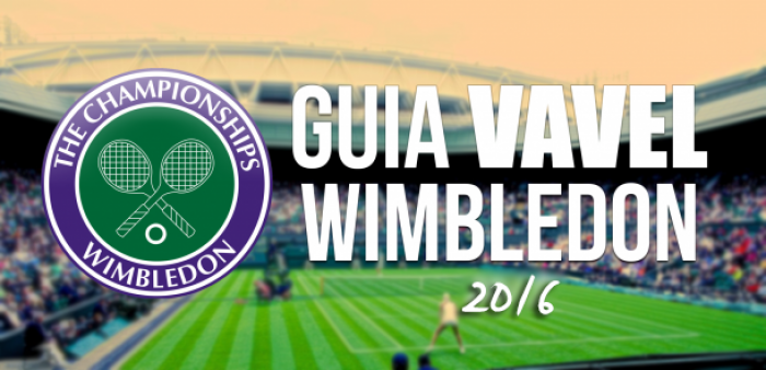 Guia VAVEL de Wimbledon 2016