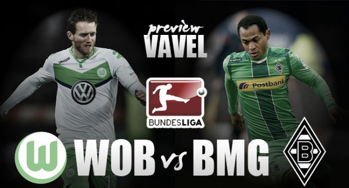 VfL Wolfsburg - Borussia Mönchengladbach Preview: Gladbach looking to remain in the European places