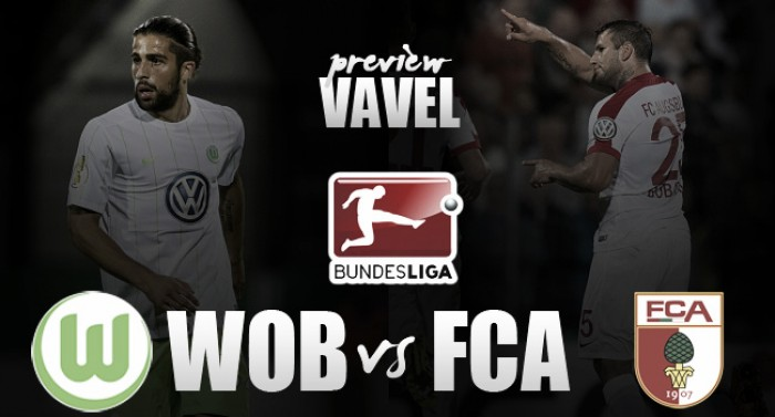 FC Augsburg vs VfL Wolfsburg Preview: Schuster looking to hit the ground running