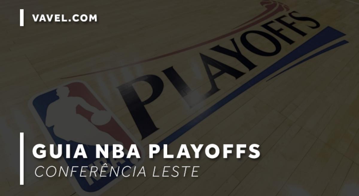 Guia VAVEL NBA Playoffs: Conferência Leste
