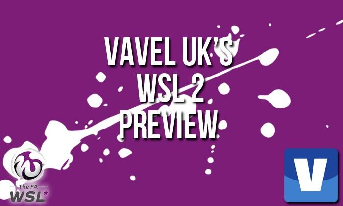 WSL 2  - Week One Preview: Spring Series kicks off