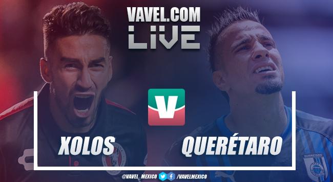 Resultado y goles del Xolos 1-1 Querétaro en Liga MX 2018
