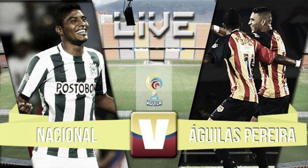 Resultado Atlético Nacional - Águilas Pereira (1-0)