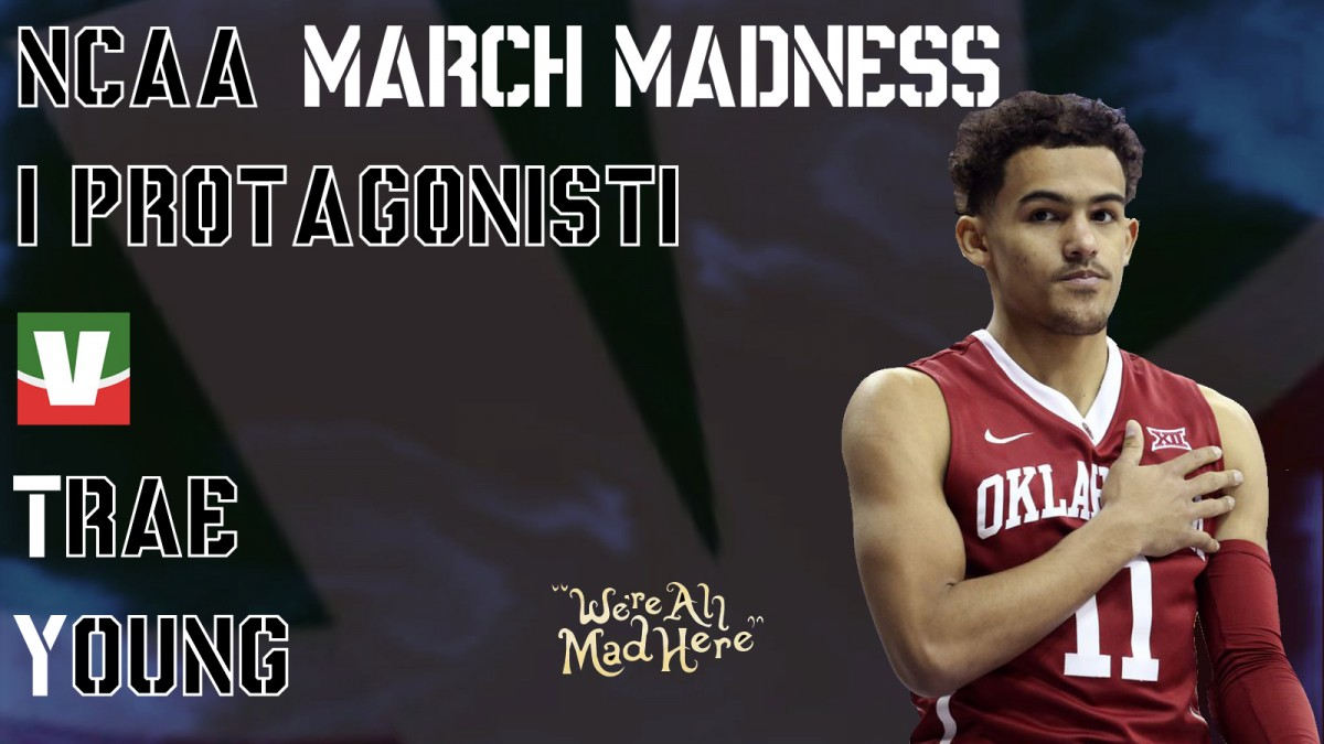 March Madness 2018, i protagonisti: Trae Young