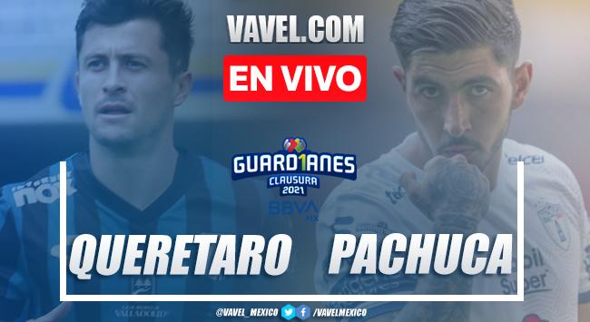 Resumen y goles: Querétaro 3-1 Pachuca Liga MX Guard1anes 2021